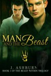 Man and the Beast - J. Ashburn