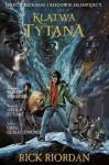 Klątwa Tytana (komiks) - Rick Riordan, Atilla Futaki