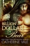 Billion Dollar Bear: BBW Paranormal Billionaire Romance (Bad Boy Alphas) - Catherine Vale