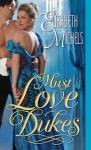 Must Love Dukes - Elizabeth Michels, Alison Larkin