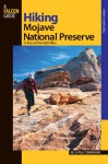 Hiking Mojave National Preserve: 15 Day and Overnight Hikes - Bill Cunningham, Polly Cunningham