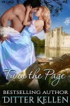 Turn the Page: A Time Travel Romance (Turn the Page Series Book 1) - Bestselling Author Ditter Kellen, Kierstin Cherry, Syneca Featherstone