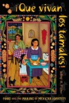 Que vivan los tamales!: Food and the Making of Mexican Identity (Dialogos) - Jeffrey M. Pilcher, Lyman L. Johnson
