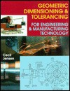 Geometric Dimensioning and Tolerancing - Cecil Howard Jensen