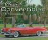 Classic Convertibles: An Invaluable Guide to over 35 1st-Rate Models - Chris Rees