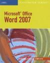 Microsoft Office Word 2007, Illustrated Complete (Illustrated (Thompson Learning)) - Jennifer Duffy, Carol M. Cram