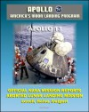 "Apollo and America's Moon Landing Program: Apollo 13 Official NASA Mission Reports and Press Kit - April 1970 Aborted Third Lunar Landing Attempt ""Successful Failure"" - Lovell, Haise, and Swigert - NASA, World Spaceflight News"