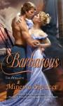 Barbarous - Minerva Spencer