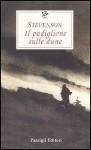 Il padiglione sulle dune - Robert Louis Stevenson, Simone Garzella