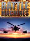 Battle Machines - Bill Gunston, John Guy
