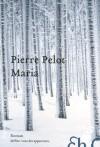 Maria - Pierre Pelot