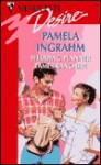 Wedding Planner Tames Rancher! (Silhouette Desire, #1086) - Pamela Ingrahm