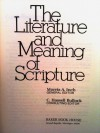 The Literature And Meaning Of Scripture - Morris A. Inch, C. Hassels Bullock