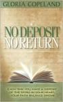 No Deposit No Return - Gloria Copeland