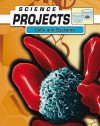 Cells And Systems (Science Projects) - Patty Whitehouse, Natalie Rompella, Joel Rubin