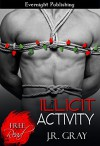 Illicit Activity (Bound Book 3) - J.R. Gray