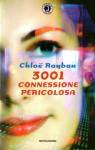 3001 connessione pericolosa - Chloë Rayban, Giancarlo Carlotti