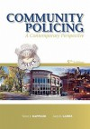 Community Policing: A Contemporary Perspective - Larry K. Gaines