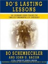 Bo's Lasting Lessons: The Legendary Coach Teaches the Timeless Fundamentals of Leadership - Bo Schembechler, John U. Bacon, John H. Mayer, John Bacon