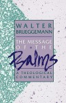 Message of the Psalms - Walter Brueggemann