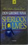 Den greske tolk og andre Sherlock Holmes-memoarer (Sherlock Holmes #9) - Nils Nordberg, Dag H. Christensen, Arthur Conan Doyle