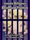 Inmate Religious Beliefs and Practices - Federal Bureau of Prisons, United States Department of Justice