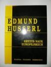 Kryzys nauk europejskich i fenomenologia transcendentalna - Edmund Husserl