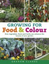 Growing for Food and Colour - Graham Clarke