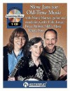 Slow Jam for Old-Time Music: Back-Up Practice Tracks [With Booklet] - Cathy Fink