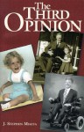 The Third Opinion: A Story of Faith and Family - J. Stephen Mikita, Leeza Gibbons