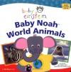 Baby Einstein: Baby Noah - World Animals - Julie Aigner-Clark, Nadeem Zaidi