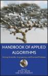 Handbook of Applied Algorithms: Solving Scientific, Engineering and Practical Problems - Amiya Nayak, Amiya Nayak