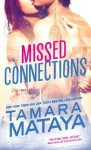Missed Connections - Tamara Mataya