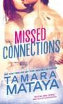 Missed Connections - Tamara Mataya