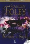 Książę z bajki - Gaelen Foley