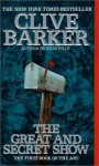 The Great and Secret Show (Mass Market) - Clive Barker
