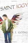 Saint Iggy - K.L. Going