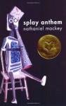 Splay Anthem - Nathaniel Mackey