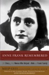Anne Frank Remembered: The Story of the Woman Who Helped to Hide the Frank Family (School & Library Binding) - Miep Gies, Alison Leslie Gold