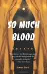 So Much Blood - Simon Brett