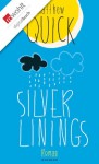 Silver Linings (German Edition) - Matthew Quick, Ulrike Wasel, Klaus Timmermann