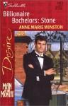 Billionaire Bachelors: Stone - Anne Marie Winston