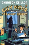Guy Noir and the Straight Skinny - Garrison Keillor, Richard Dworsky