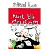 Kurt blir grusom - Erlend Loe
