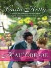 Beau Crusoe - Carla Kelly