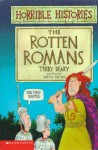 The Rotten Romans - Terry Deary, Martin Brown