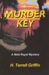 Murder Key - H. Terrell Griffin