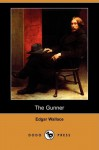 The Gunner - Edgar Wallace