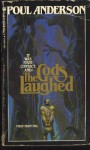 The Gods Laughed - Poul Anderson