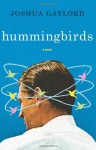 Hummingbirds - Joshua Gaylord